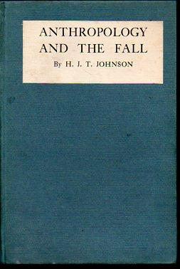 Anthropology and the Fall: Johnson, H. J. T.