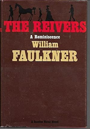 The Reivers: A Reminiscence (Book Club Edition): Faulkner, William