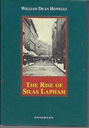The Rise of Silas Lapham (Konemann Classics): Howells, William Dean