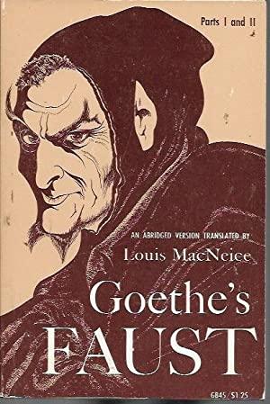 Goethe's Faust Part I and II, an: Goethe; Louis MacNeice