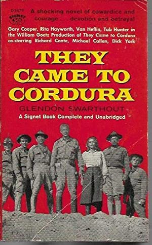They Came to Cordura (Signet D1679; 1st: Swarthout, Glendon