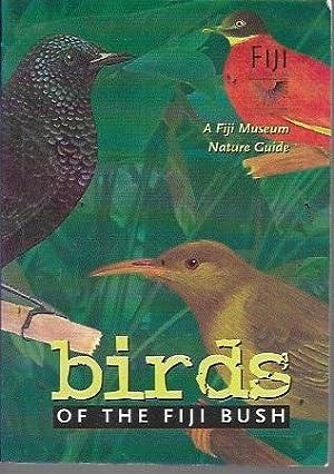 Birds of the Fiji Bush (2nd Edition: Clunie, Fergus