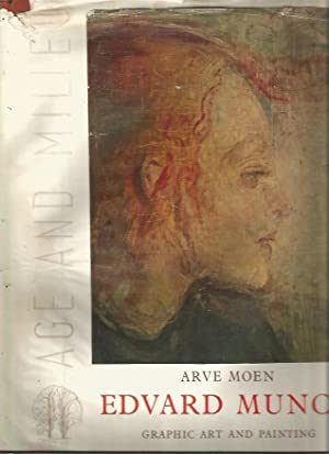 Edvard Munch: Age and Milieu: Moen, Arve