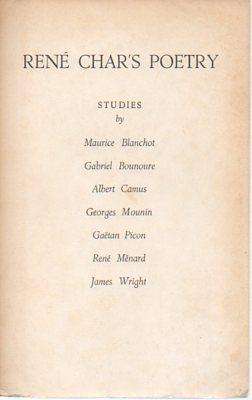 Rene Char's Poetry: Studies by Maurice Blanchot, Gabriel Bounoure, Albert Camus, Georges ...