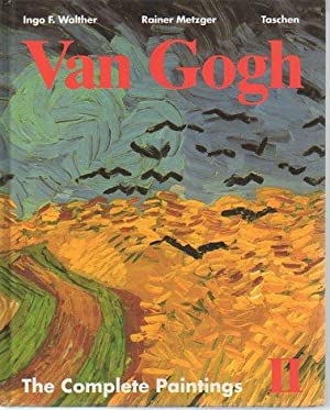 Van Gogh: The Complete Paintings I and II (Two Volumes in Cardboard Case): Walther, Ingo. F. & ...