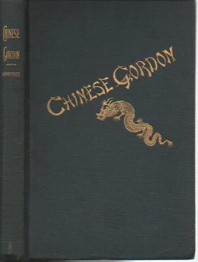 Chinese Gordon: A Succinct Record of His Life: Forbes, Archibald