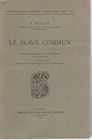 Le Slave Commun (Seconde Edition Revue et: Meillet, A.