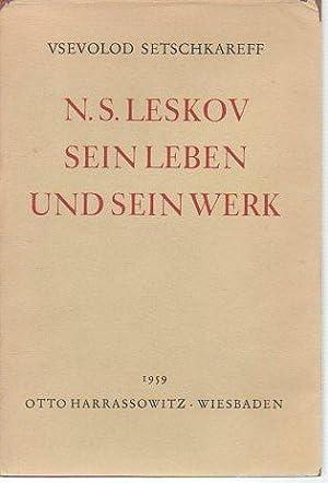 N. S. Leskov: Sein Leben und Sein Werk: Setschkareff, Vsevolod