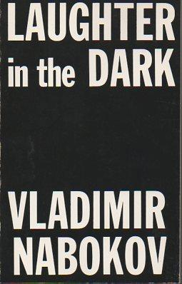 Laughter in the Dark: Nabokov, Vladimir