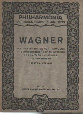 Die Meistersinger von Nurnberg - The Mastersingers: Wagner