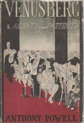 Two Novels By Anthony Powell: Venusberg and Angels & Patients: Powell, Anthony