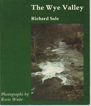 The Wye Valley: Sale, Richard