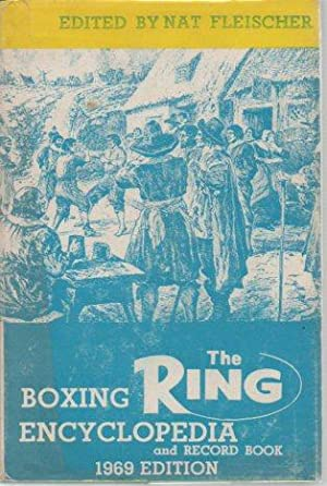 The Ring Boxing Encyclopedia and Record Book 1968 Edition: Fleischer, Nat (ed.)