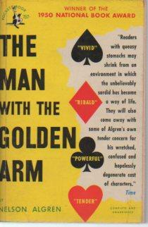 The Man with the Golden Arm (1st: Algren, Nelson
