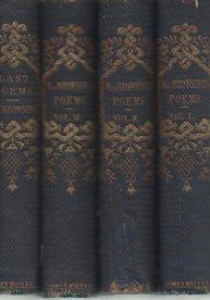 Poems and Last Poems (Four Volumes, 1862 printing): Browning, Elizabeth Barrett