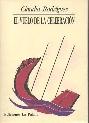 El vuelo de la celebracion: Rodriguez, Claudio