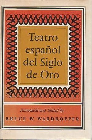 Teatro espanol del Siglo de Oro: Wardropper, Bruce W.
