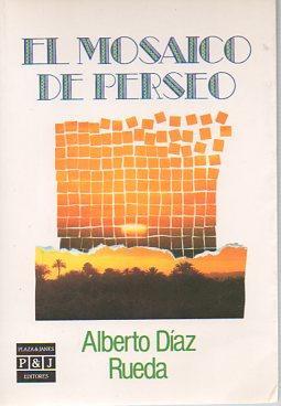 El mosaico perseo: Rueda, Alberto Diaz
