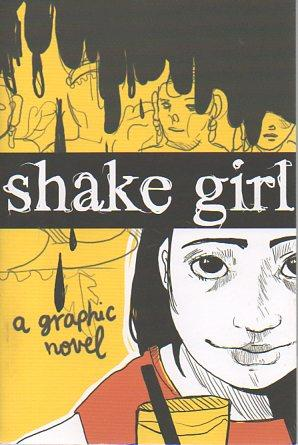 Shake Girl: Stanford University Graphic Novel Project