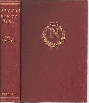 Napoleon: King of Elba: Gruyer, Paul