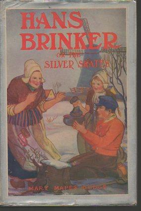 Hans Brinker or the Silver Skates (A. L. Burt edition): Dodge, Mary Mapes