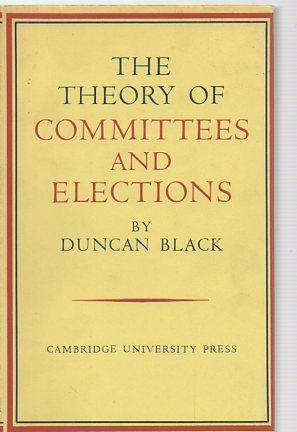 The Theory of Committees and Elections: Black, Duncan