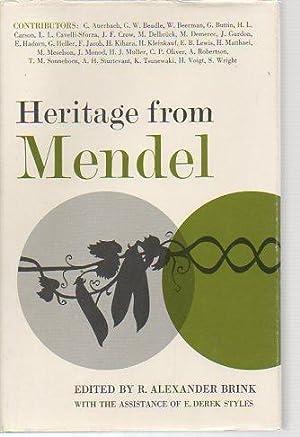 Heritage from Mendel: Brink, R. Alexander; (with) Styles, Derek E.