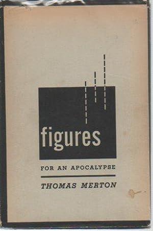 Figures for an Apocalypse: Merton, Thomas