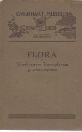 Flora of Northeastern Pennsylvania: Twining, Alfred