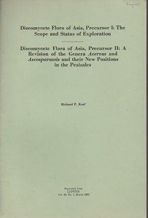 Discomycete Flora of Asia, Precursor I: The: Korf, Richard P.