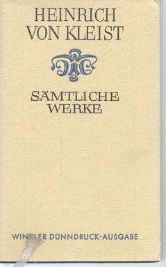 Samtliche Werke in einem Band: Nach dem Text der Ausgaben letzter Hand unter Berücksichtigung der ...