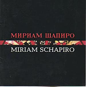 Miriam Schapiro (Collaboration Series: Mother Russia): Schapiro, Miriam