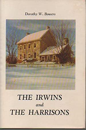 The Irwins and the Harrisons: Bower, Dorothy W.