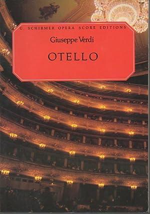 Otello (G. Schirmer Opera Score Editions): Verdi, Giuseppe