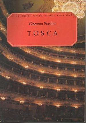 Tosca (G. Schirmer Opera Score Editions): Puccini, Giacomo
