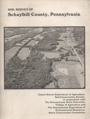 Soil Survey of Schuylkill County, Pennsylvania: Kopas, Frank A.