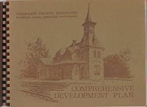 Comprehensive Development Plan (Frederick County, Maryland, 1974): Frederick County Planning ...