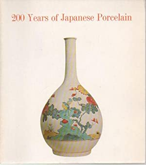 200 Years of Japanese Porcelain: Cleveland, Richard S.