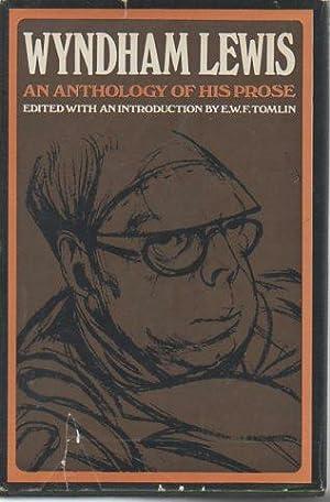 Wyndham Lewis: An Anthology of His Prose: Lewis, Wyndham