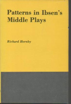 Patterns in Ibsen's Middle Plays: Hornby, Richard