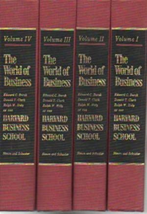 The World of Business (4 volumes): Bursk, Edward C.; Clark, Donald T.; Hidy, Ralph W.