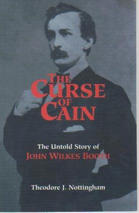 The Curse of Cain: The Untold Story: Nottingham, Theodore J.