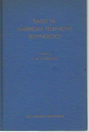 Dates in American Telephone Technology (signed): Hanscom, C. D.