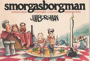 Smorgasborgman (signed): Borgman, Jim