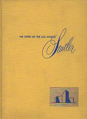 The Story of the Los Angeles Statler: Willy, J. Knight