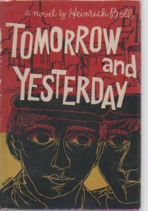 Tomorrow and Yesterday: Boll, Heinrich