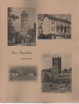 Two Families: A History of the Lives and Times of the Families of Isaac Newton Day and Lucilla ...