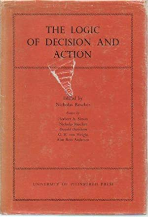 The Logic of Decision and Action: Rescher, Nicholas (ed.)