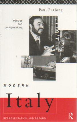 Modern Italy: Policy and Policy-Making: Furlong, Paul
