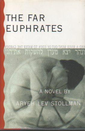 The Far Euphrates: Stollman, Aryeh Lev